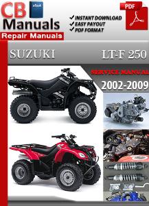 Suzuki LT-F 250 2002-2009 Service Repair Manual   eBooks   Automotive