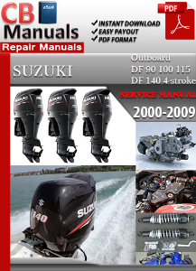 Suzuki Outboard Df 90 to Df 140 4-stroke 2000-2009 Service Manual | eBooks | Automotive