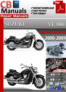 Suzuki Vl 800 2000-2009 Service Repair Manual | eBooks | Automotive