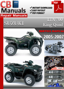 Suzuki Lta 700 King Quad 2005-2007 Service Repair Manual | eBooks | Automotive