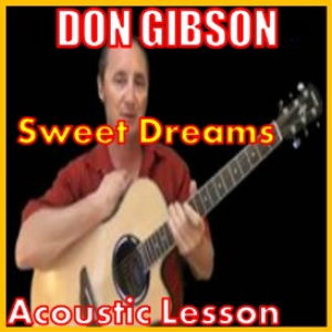 Learn to play Sweet Dreams by Don Gibson | Movies and Videos | Educational