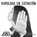 Humildad En Extincion | Audio Books | Religion and Spirituality
