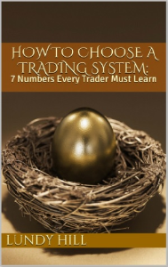 How to Choose a Trading System: 7 Numbers Every Trader Must Learn | eBooks | Technical