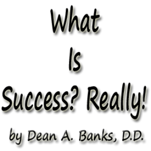 what is success? really!