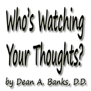who's watching your thoughts?