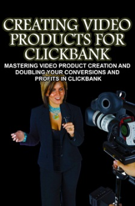 Creating Video Products for Clickbank | eBooks | Business and Money