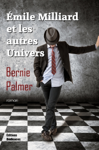 Émile Milliard et les autres univers, par Bernie Palmer | eBooks | Fiction