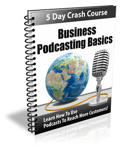 Business Podcasting Basics | eBooks | Business and Money