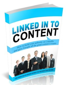 Linked In To Content | eBooks | Business and Money