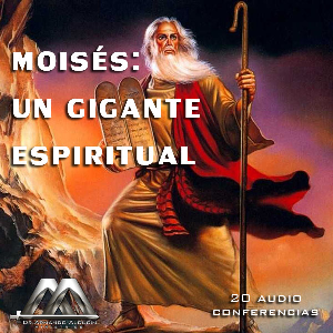 Moises: Un Gigante Espiritual | Audio Books | Religion and Spirituality
