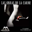 Las Obras De La Carne | Audio Books | Religion and Spirituality
