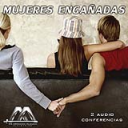 Mujeres Engañadas | Audio Books | Religion and Spirituality