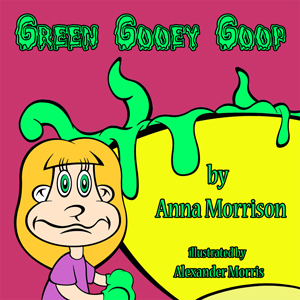 Green Gooey Goop | eBooks | Children's eBooks