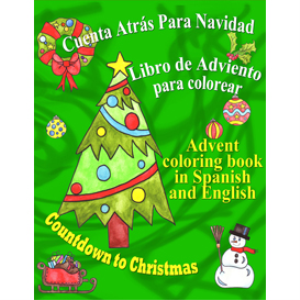 Cuenta atrás para Navidad, libro de Adviento para colorear: Countdown to Christmas, Advent coloring book in Spanish and English | eBooks | Children's eBooks