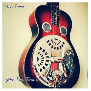 chris eaton: spider tone blues (ep)