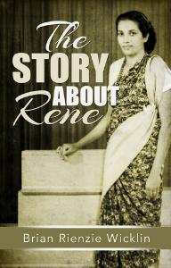 the story about rene, by brian rienzie wicklin