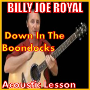 learn to play down in the boondocks by billy joe royal