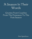 A Season In Their Words | eBooks | Sports
