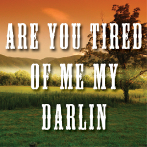 Are You Tired Of Me My Darling Full Tempo Backing | Music | Backing tracks