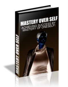 Mastery Over Self | eBooks | Business and Money