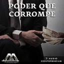Poder Que Corrompe | Audio Books | Religion and Spirituality