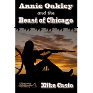 Annie Oakley and the Beast of Chicago | eBooks | Mystery and Suspense