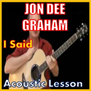 learn to play i said by jon dee graham