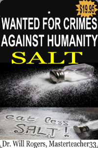 Salt - Wanted For Crimes Against Humanity | eBooks | Health