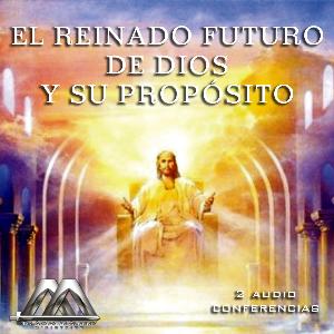 El Reyno Futuro De Dios Y Su Poposito | Audio Books | Religion and Spirituality