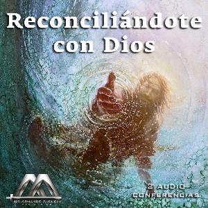 Reconciliandote Con Dios | Audio Books | Religion and Spirituality