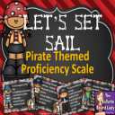 Pirates Proficiency Scale-Let's Set Sail | Other Files | Everything Else
