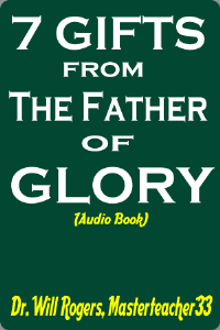 7 Gifts From The Father Of Glory | Audio Books | Religion and Spirituality
