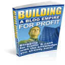Building A Blog Empire For Profit | eBooks | Business and Money