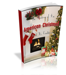 history of an american christmas and traditions