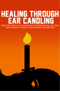 Healing Through Ear Candling | eBooks | Education