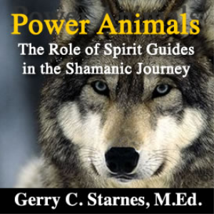 Power Animals: The Role of Spirit Guides in the Shamanic Journey | eBooks | Meditation