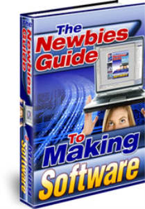 Newbies Guide To Making Software | eBooks | Business and Money