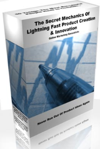 The Secret Mechanics Of Lightning Fast Product Creation & Innovation | eBooks | Business and Money