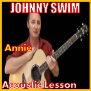 Learn to play Annie by Johnny Swim | Movies and Videos | Educational
