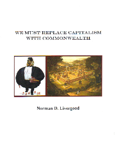 we must replace capitalism with commonwealth