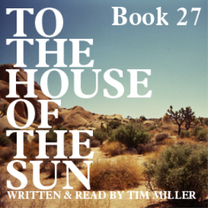to the house of the sun, book 27: whoever does not dance does not know what happens