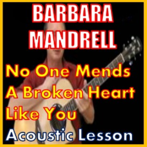 Learn to play No One Mends A Broken Heart Like You by Barbara Mandrell | Movies and Videos | Educational