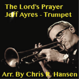 the lord's prayer for piano and solo trumpet