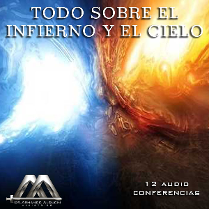 Todo Sobre El Infierno Y El Cielo | Audio Books | Religion and Spirituality