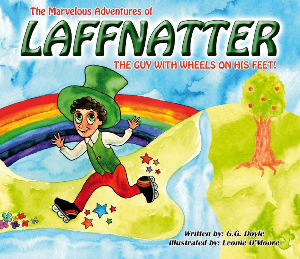 the marvelous adventures of laffnatter the guy with wheels on his feet