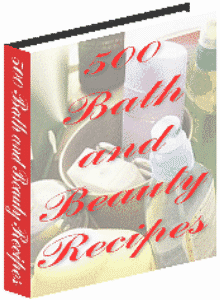 500 bath and beauty recipes