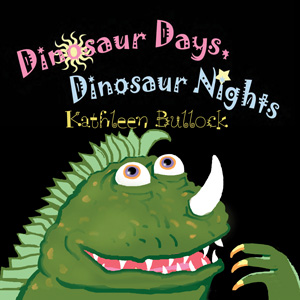 Dinosaur Days- Dinosaur Nights | eBooks | Children's eBooks