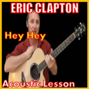 learn to play hey hey by eric clapton