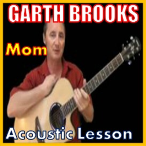 Learn to play Mom by Garth Brooks | Movies and Videos | Educational