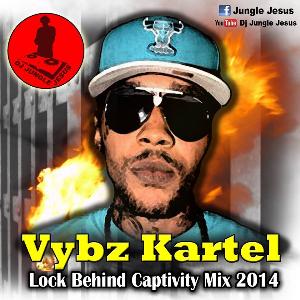 vybz kartel lock behind captivity dancehall mix 2014